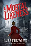 img - for A Mortal Likeness: A Victorian Mystery (Victorian Mysteries) book / textbook / text book
