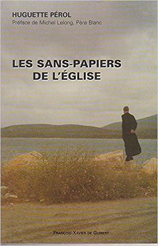 En ligne LES SANS PAPIERS DE L'EGLISE pdf epub