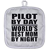Mom Pot Holder, Pilot by Day World's Best Review and Comparison