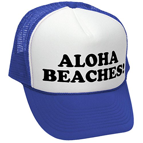 Adult Novelty Cap - The Goozler Aloha Beaches! - Funny Party Joke Gag - Adult Trucker Cap Hat, Royal