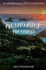 Mountaintop Mornings Paperback