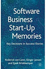 Software Business Start-up Memories: Key Decisions in Success Stories by S. Jansen (2012-11-28) Hardcover