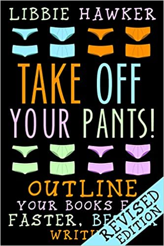 Image result for take off your pants libbie hawker
