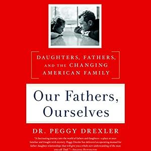 Our Fathers, Ourselves Audiobook