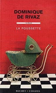 La poussette : roman, Rivaz, Dominique de