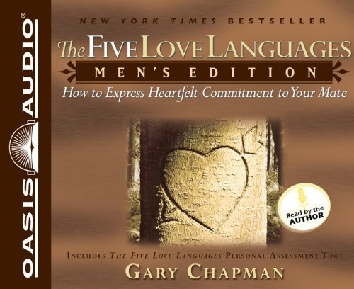 By Chapman, Gary The Five Love Languages: Men's Edition: How to Express Heartfelt Commitment to Your Mate Audiobook, CD, Unabridged (2005) Audio CD by Unabridged Audiobook