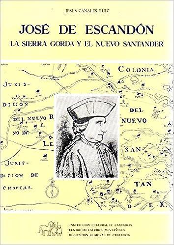 Amazon.com: JOSE DE ESCANDON. LA SIERRA GORDA Y EL NUEVO ...