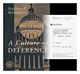 A Culture of Deference, Stephen R. Weissman, 0465007619