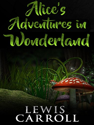 Alice's adventures in wonderland by [Lewis Carroll]
