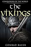 The Vikings: Conquerors of the World