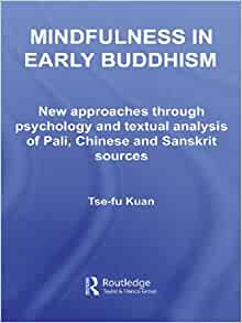 an analysis of right mindfulness of buddhism The buddha's sermons and teachings pointed toward the true nature of the  universe, what is known within buddhism as the dharma  right mindfulness.