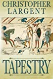 Tapestry by Christopher Largent (2015-08-04)
