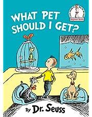 What Pet Should I Get? (Beginner Books(R))