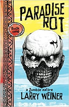 Paradise Rot: Volume 1 (The Island Trilogy)
