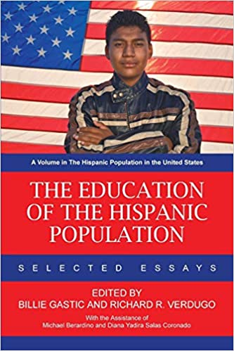The Education of the Hispanic Population: Selected Essays