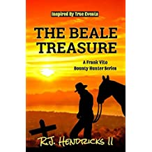 The Beale Treasure: A Frank Vito Bounty Hunter Series (Historical Western Mystery) Book 1