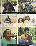The Development of Thought in Pan Africanism, Ramose, Mogobe Bernard and Mosupyoe, Boatamo, 0757587534