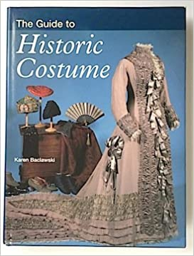 The Guide to Historic Costume