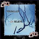 Believe by Versailles (2005-08-02)