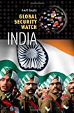 Global Security Watch - India, Amit Gupta, 0313395861
