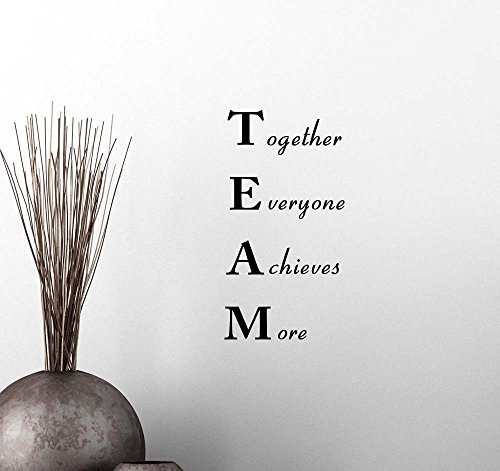 Wall Vinyl Decal Team Together Everyone Achieves More