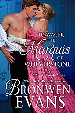 book cover of To Wager the Marquis of Wolverstone