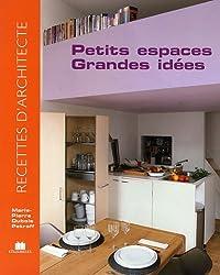 Petits espaces, grandes idées