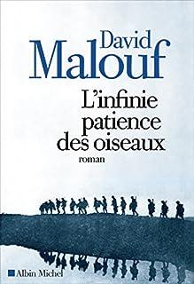 L'infinie patience des oiseaux, Malouf, David