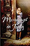 Front cover for the book Mornings in Jenin by Susan Abulhawa