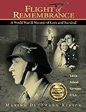 Flight of Remembrance, Marina Dutzmann Kirsch, 0983565341