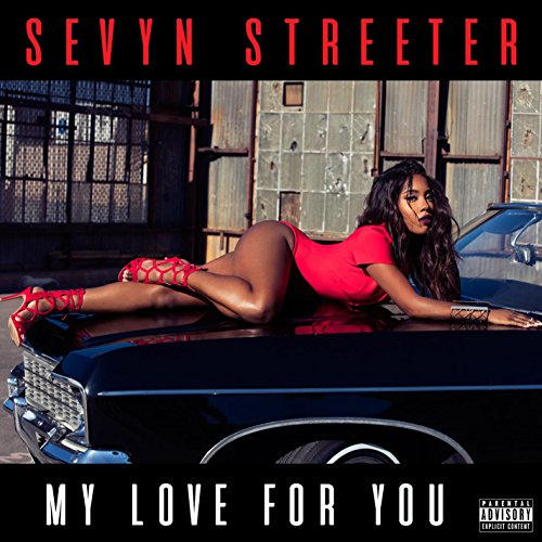 My Love For You [Explicit]