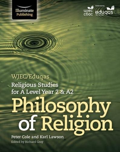 [D.o.w.n.l.o.a.d] WJEC/Eduqas Religious Studies for A Level Year 2 & A2: Philosophy of Religion T.X.T