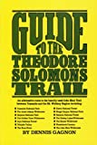 Guide to the Theodore Solomons Trail, Dennis R. Gagnon, 0934136343