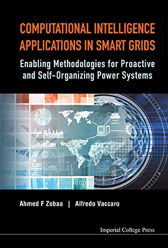 Download Computational Intelligence Applications in Smart Grids:Enabling Methodologies for Proactive and Self Organizing Power Systems Pdf