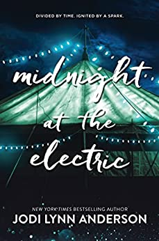 Midnight at the Electric by [Anderson, Jodi Lynn]