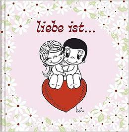 Liebe Ist Cartoon Geschenkbuch über Die Liebe Amazonde