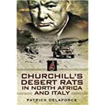 Churchill'S Desert Rats in North Africa and Italy