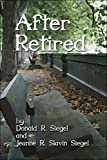 After Retired, Donald Siegel, 1413784437
