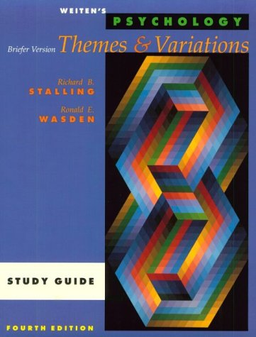 Psychology: Themes and Variations, Briefer Version, 4th edition (Study Guide)