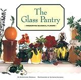 Glass Pantry, Georgeanne Brennan and Kathryn Kleinman, 0811803937