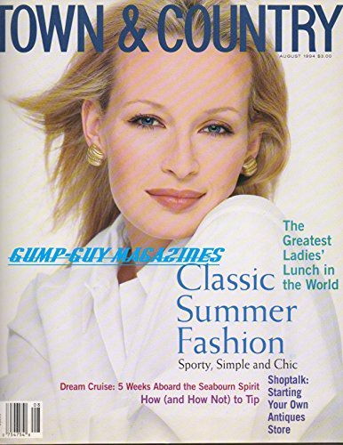 (Town & Country August 1994 Magazine CLASSIC SUMMER FASHION: SPORTY, SIMPLE AND CHIC Shoptalk: Starting Your Own Antiques Store)