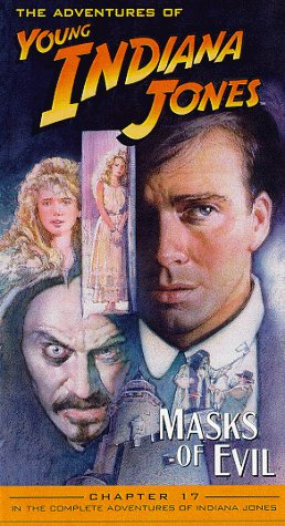 Adventures of Young Indiana Jones, Chapter 17 - Masks of Evil [VHS] -