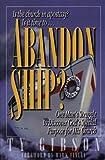 Abandon Ship?, Ty Gibson, 0816313644
