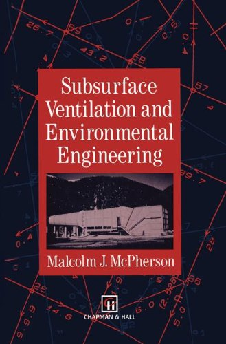 mcpherson m j subsurface ventilation and environmental engineering pdf