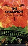 The Champion, Bunker, Todd, 097194461X