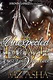 An Unexpected Love 2: A St. Louis Hood Love