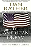 At a time when we are once again talking and thinking about the meaning of America, bestselling author and award-winning journalist Dan Rather provides a powerful look at Americans who struggle to achieve their desires and ambitions. With the stor...