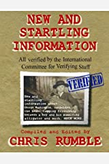 New and Startling Information: All Verified by the International Committee for Verifying Stuff Paperback
