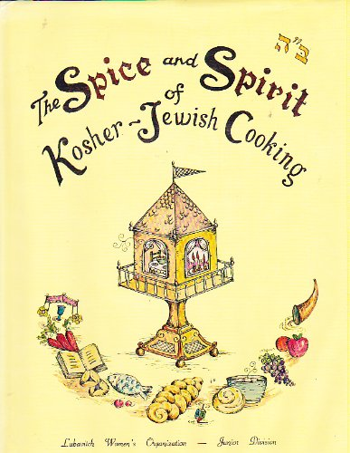 The Spice and Spirit of Kosher-Jewish Cooking by Esther Blau