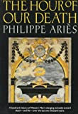 The Hour of Our Death, Philippe Ariès, 0195073649